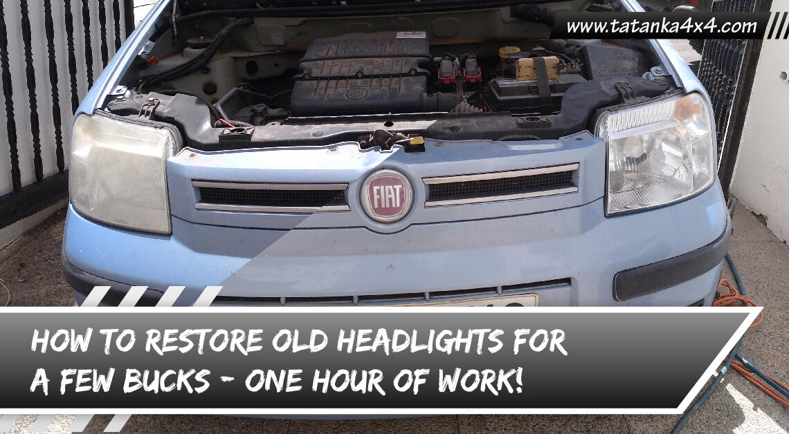 HOW TO RESTORE OLD HEADLIGHTS FOR A FEW BUCKS - ONE HOUR OF WORK-01